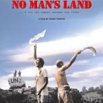 THE BALKANS: FILM REVIEW: NO MAN'S LAND (BOSNA-HERZEGOVINA/SLOVENIA/ITALY/FRANCE/BELGIUM/UK)