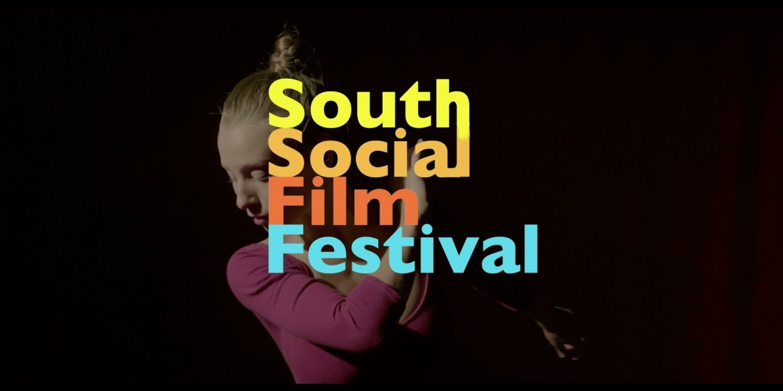 South Social Film Festival 3