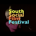 FILMDOO SUPPORTS THE SOUTH SOCIAL FILM FESTIVAL