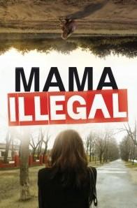 Mama Illegal film poster
