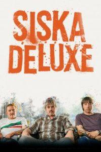 siska-deluxe-poster